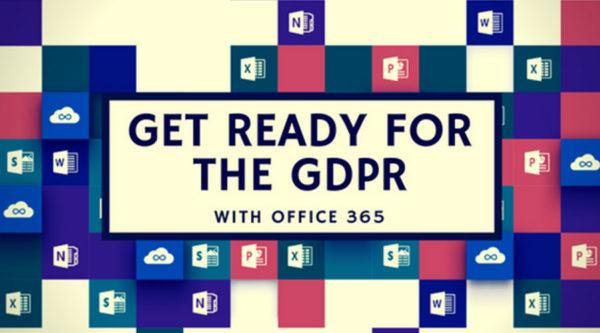 Are you Ready for the Upcoming GDPR? - Office 365